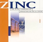 Zinc in Public Infrastructure - Applications for the 21st Century